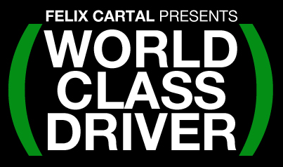 Felix Cartel World Class Driver